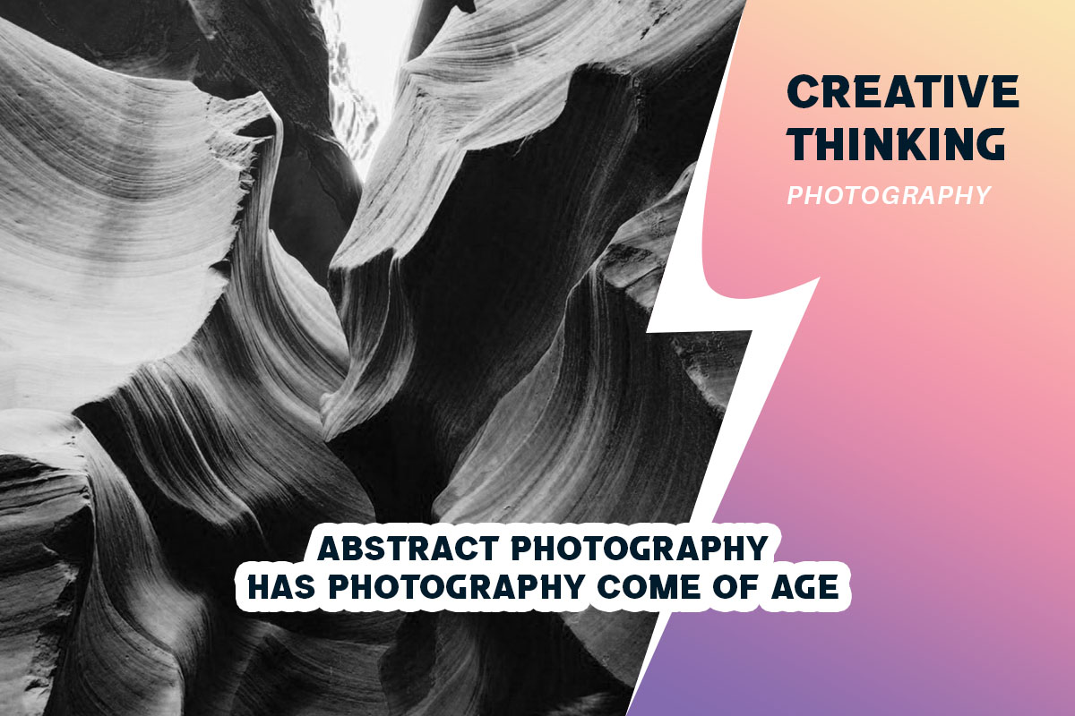 Abstract Photography - Has Photography Come of Age