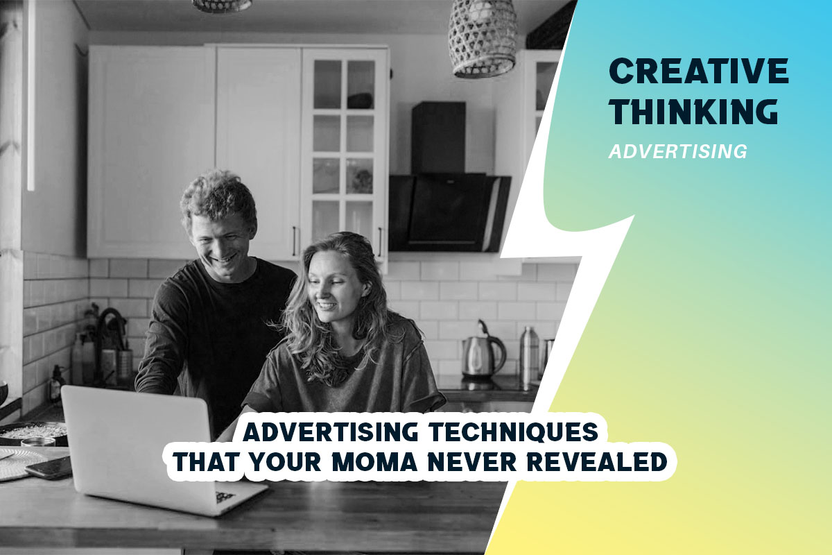 Advertising Techniques - That Your Moma Never Revealed
