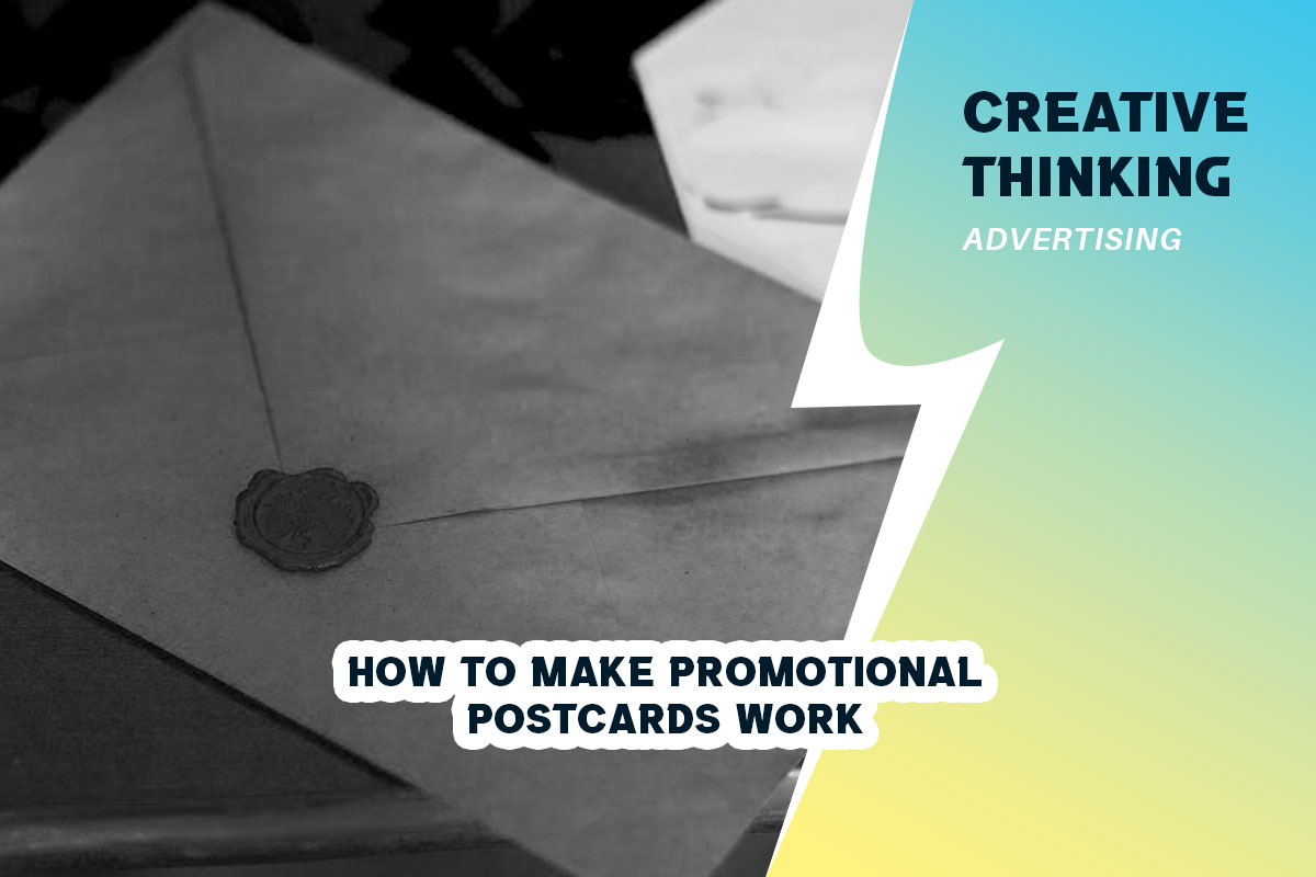 How to Make Promotional Postcards Work
